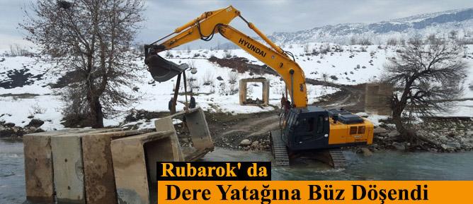 Rubarok' da Dere Yatağına Büz Döşendi