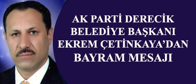 Başkan Çetinkaya'dan Ramazan Bayramı Mesajı